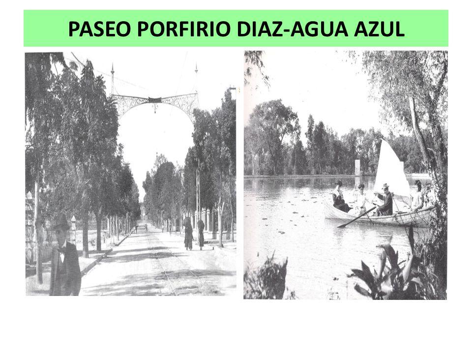 PASEO PORFIRIO DIAZ-AGUA AZUL