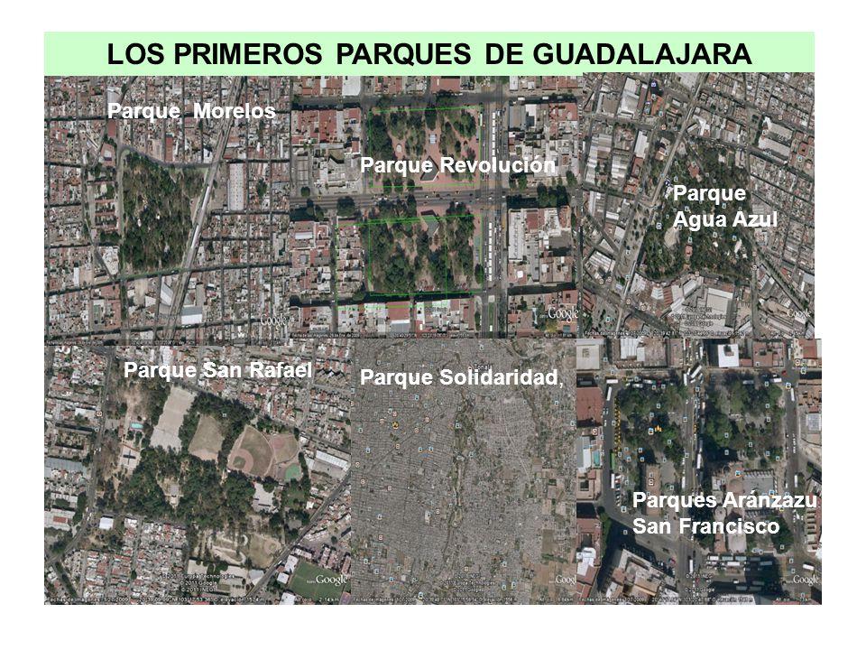 Parque Monterrey Parque La Calma Parque Colomos Parque La Estancia Parque Solidaridad, Parque San Rafael Parque Agua Azul Parque Morelos Parque Revolu
