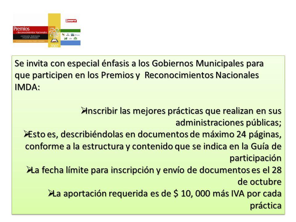 11 Se invita con especial énfasis a los Gobiernos Municipales para que participen en los Premios y Reconocimientos Nacionales IMDA: Inscribir las mejo