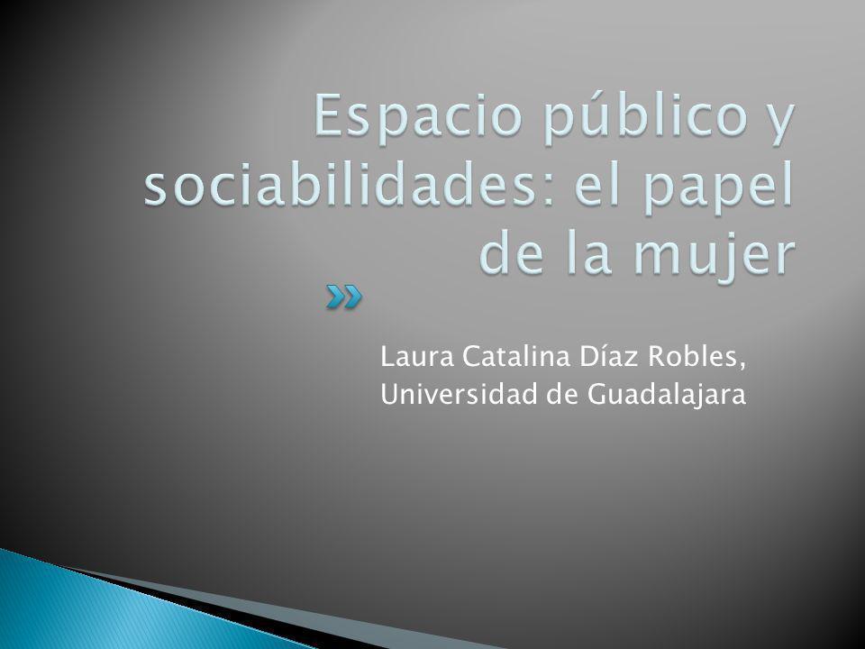 Laura Catalina Díaz Robles, Universidad de Guadalajara