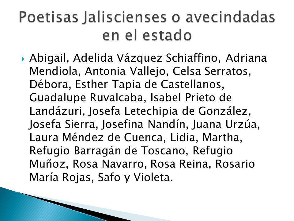 Abigail, Adelida Vázquez Schiaffino, Adriana Mendiola, Antonia Vallejo, Celsa Serratos, Débora, Esther Tapia de Castellanos, Guadalupe Ruvalcaba, Isab
