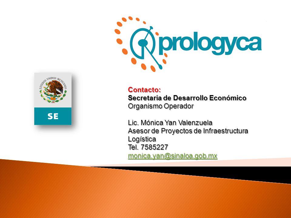 Contacto: Secretaría de Desarrollo Económico Organismo Operador Lic. Mónica Yan Valenzuela Asesor de Proyectos de Infraestructura Logística Tel. 75852
