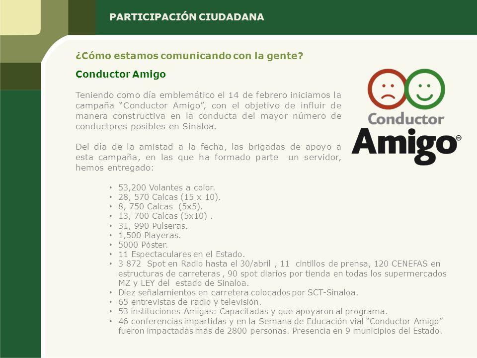 Teniendo como día emblemático el 14 de febrero iniciamos la campaña Conductor Amigo, con el objetivo de influir de manera constructiva en la conducta del mayor número de conductores posibles en Sinaloa.