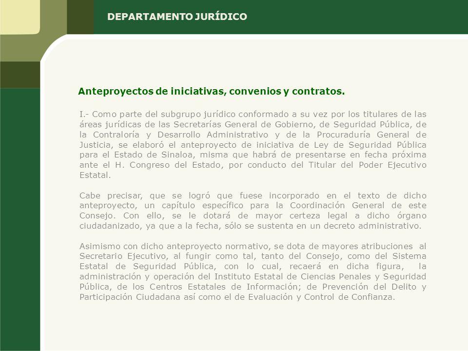 I.- Como parte del subgrupo jurídico conformado a su vez por los titulares de las áreas jurídicas de las Secretarías General de Gobierno, de Seguridad