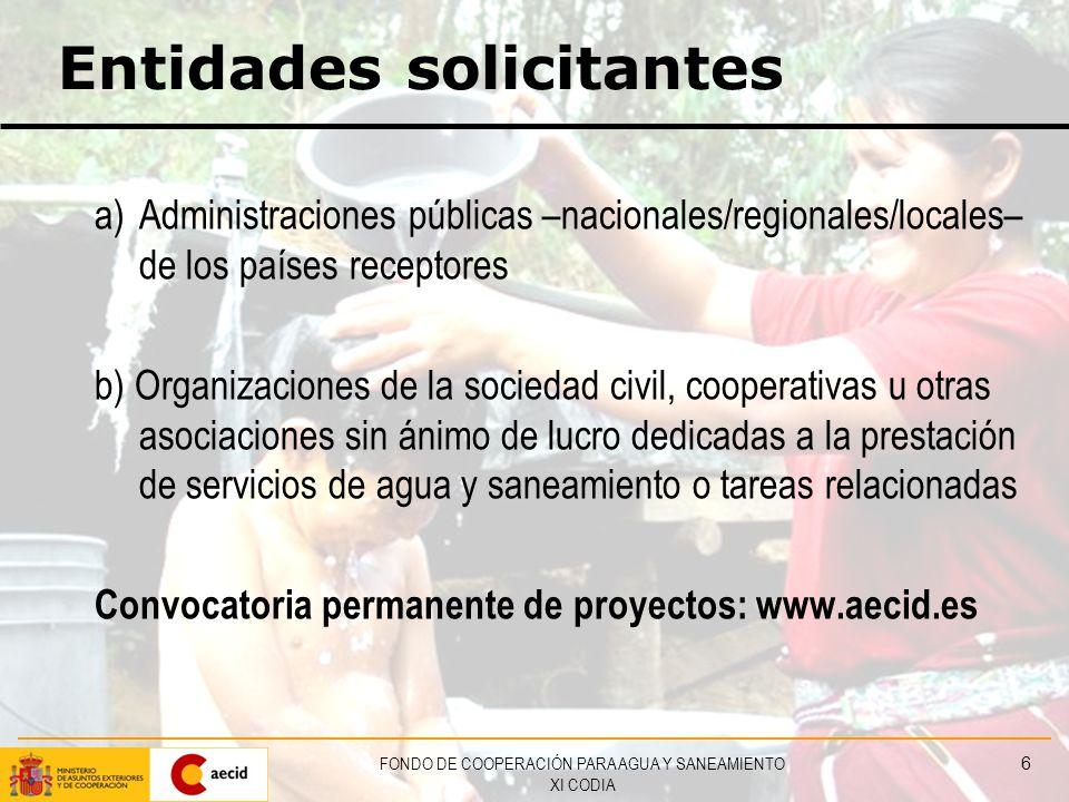 FONDO DE COOPERACIÓN PARA AGUA Y SANEAMIENTO XI CODIA 27 Marco normativo Real Decreto 1460/2009 Artículo 21.