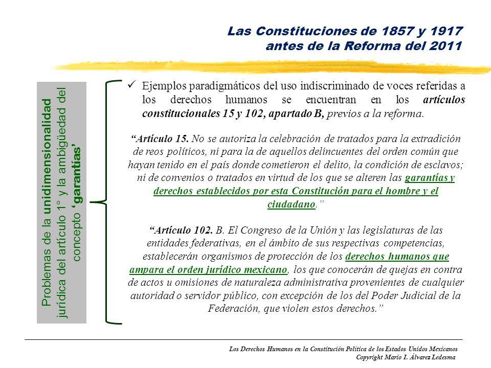 Los Derechos Humanos en la Constitución Política de los Estados Unidos Mexicanos Copyright Mario I. Álvarez Ledesma Ejemplos paradigmáticos del uso in