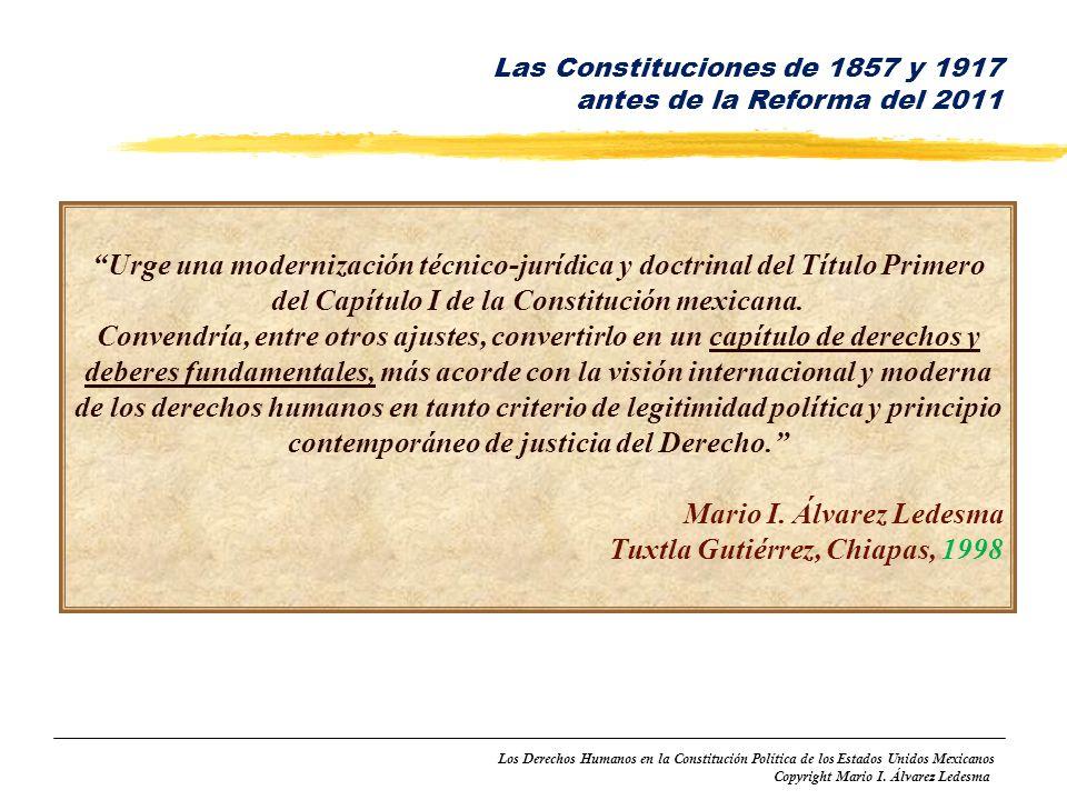Los Derechos Humanos en la Constitución Política de los Estados Unidos Mexicanos Copyright Mario I. Álvarez Ledesma Urge una modernización técnico-jur