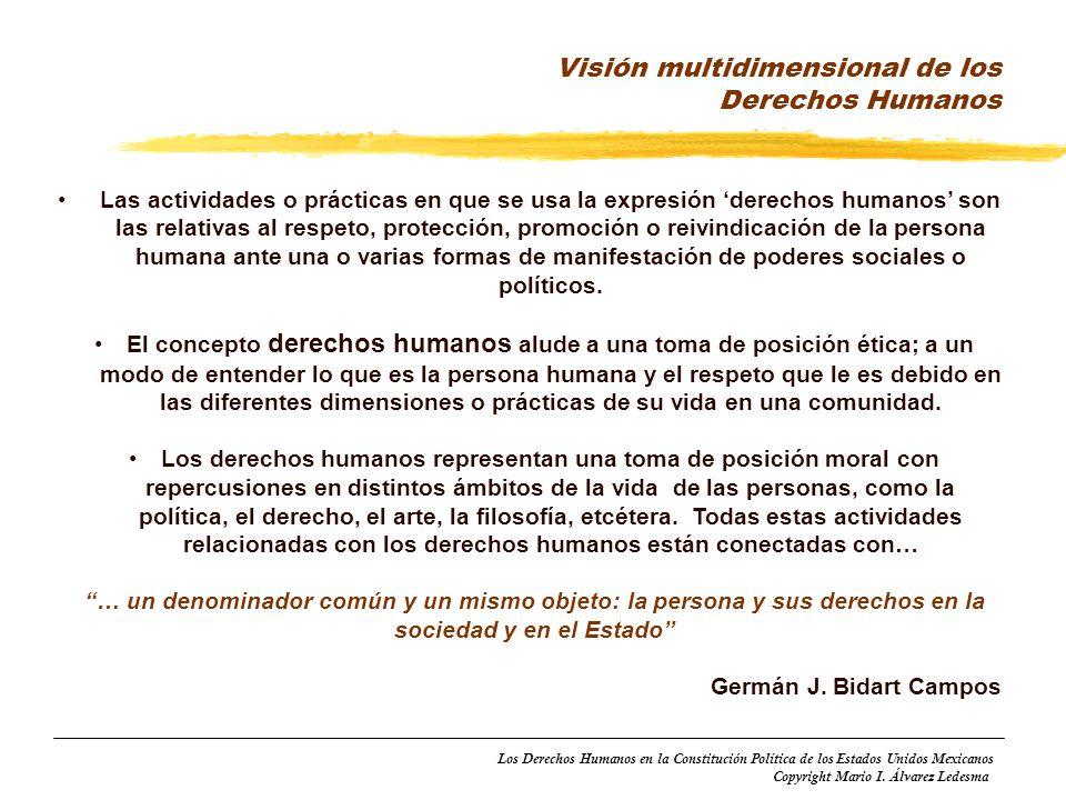 Los Derechos Humanos en la Constitución Política de los Estados Unidos Mexicanos Copyright Mario I. Álvarez Ledesma Las actividades o prácticas en que