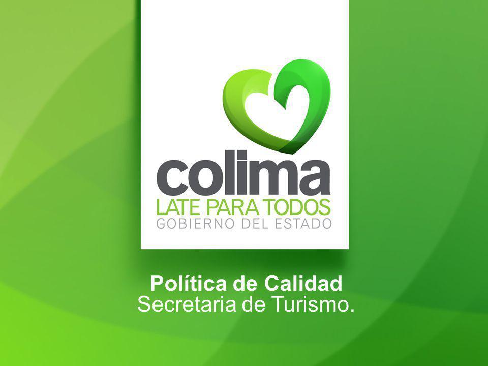 Política de Calidad Secretaria de Turismo.