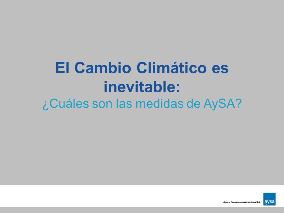 El Cambio Climático es inevitable: ¿Cuáles son las medidas de AySA?