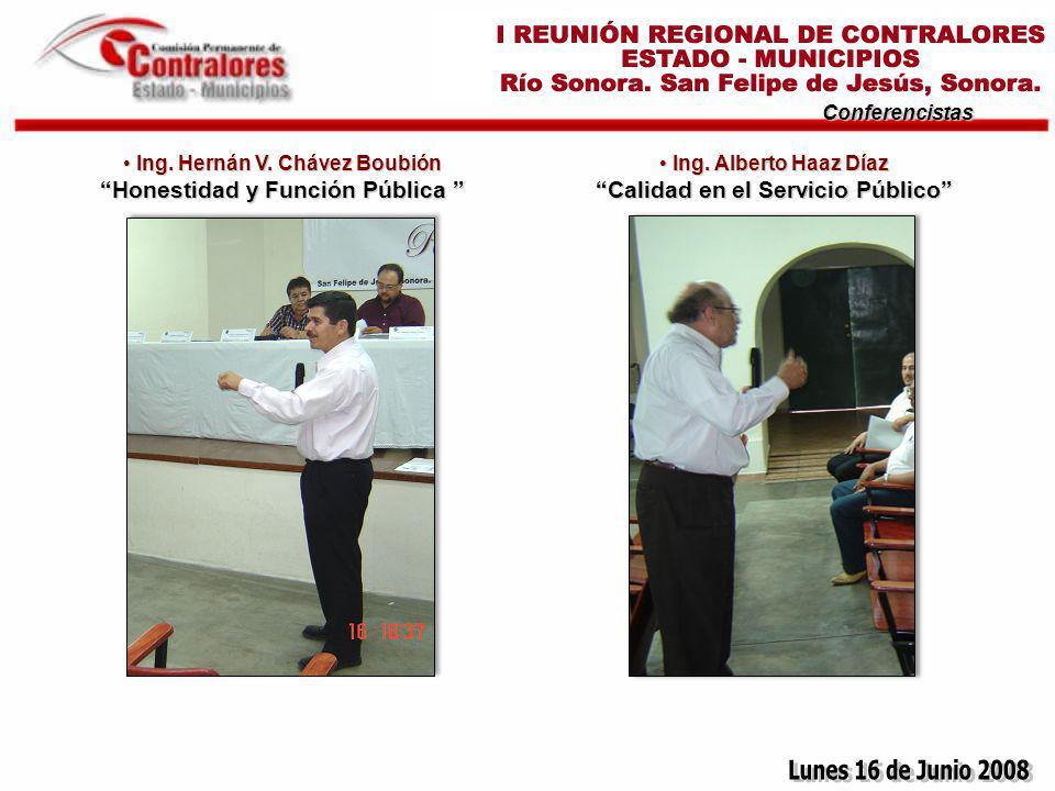 Conferencistas Ing. Hernán V. Chávez Boubión Honestidad y Función Pública Ing.
