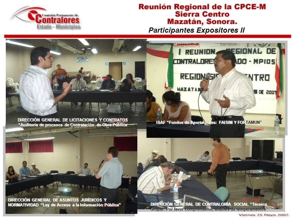 Participantes Expositores II DIRECCIÓN GENERAL DE LICITACIONES Y CONTRATOS Auditoría de procesos de Contratación de Obra Pública DIRECCIÓN GENERAL DE