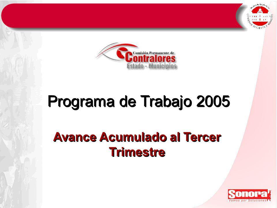 Programa de Trabajo 2005 Avance Acumulado al Tercer Trimestre