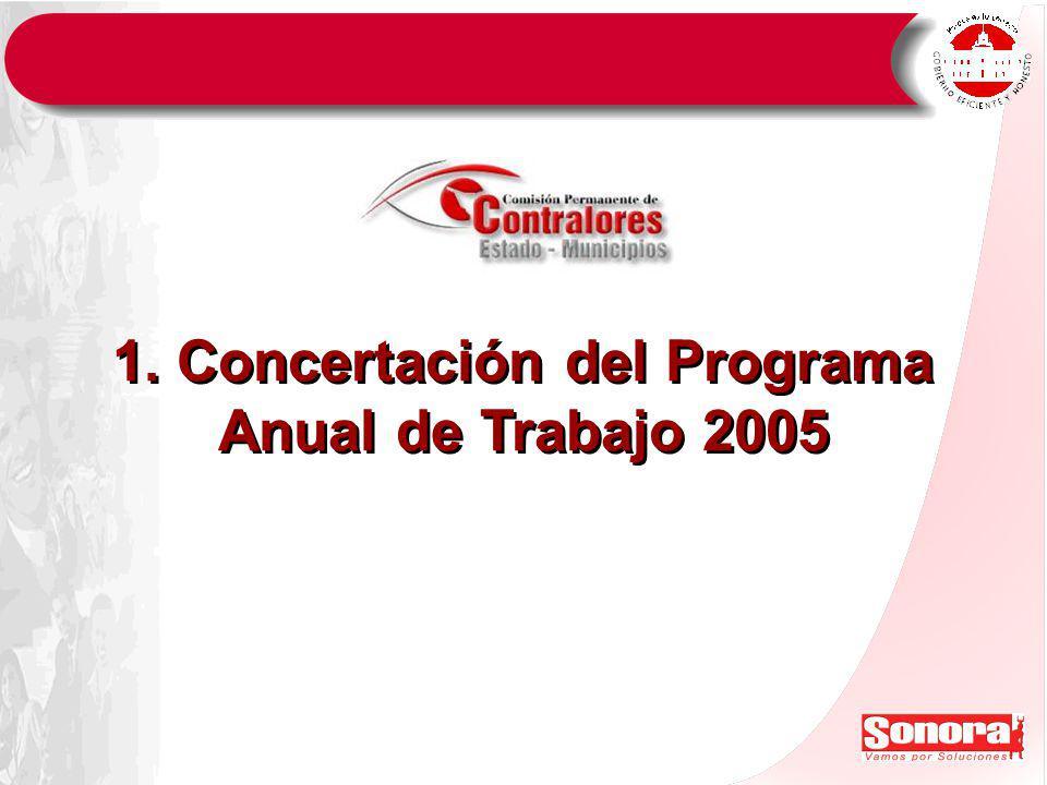 1. Concertación del Programa Anual de Trabajo 2005