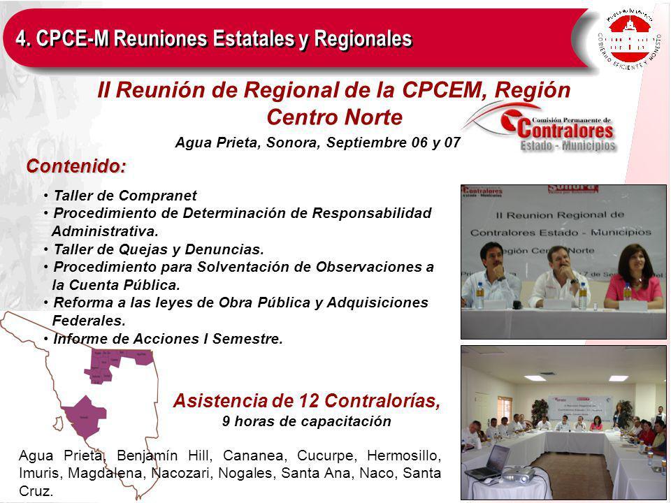Contenido: II Reunión de Regional de la CPCEM, Región Centro Norte Taller de Compranet Procedimiento de Determinación de Responsabilidad Administrativa.