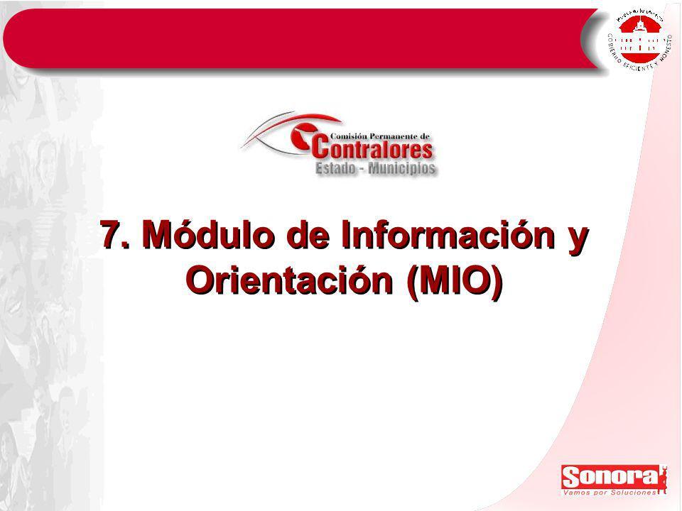 7. Módulo de Información y Orientación (MIO)