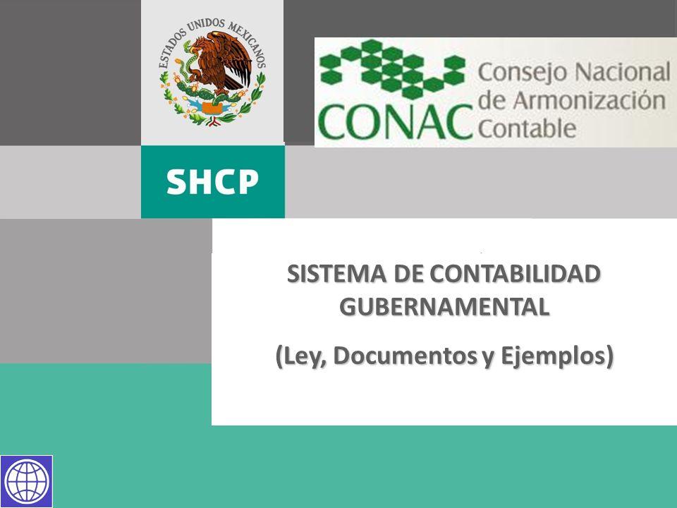 SISTEMA DE CONTABILIDAD GUBERNAMENTAL (Ley, Documentos y Ejemplos)
