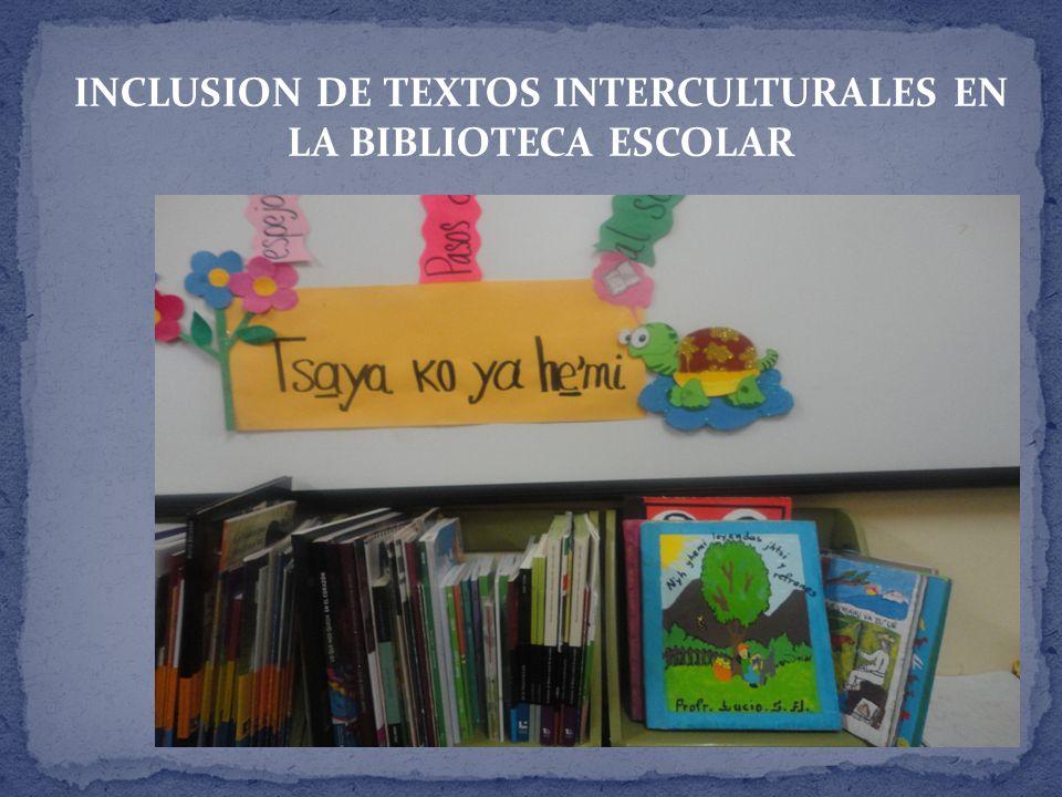 INCLUSION DE TEXTOS INTERCULTURALES EN LA BIBLIOTECA ESCOLAR