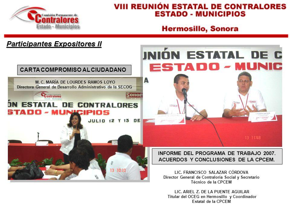 M. C. MARÍA DE LOURDES RAMOS LOYO Directora General de Desarrollo Administrativo de la SECOG CARTA COMPROMISO AL CIUDADANO INFORME DEL PROGRAMA DE TRA