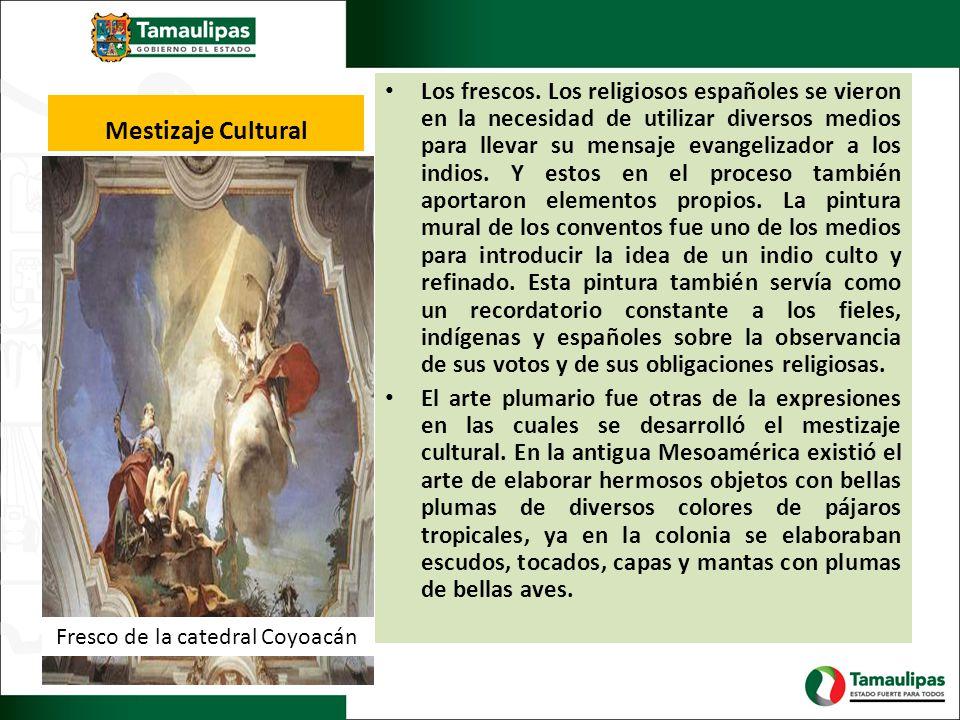 Los frescos. Los religiosos españoles se vieron en la necesidad de utilizar diversos medios para llevar su mensaje evangelizador a los indios. Y estos