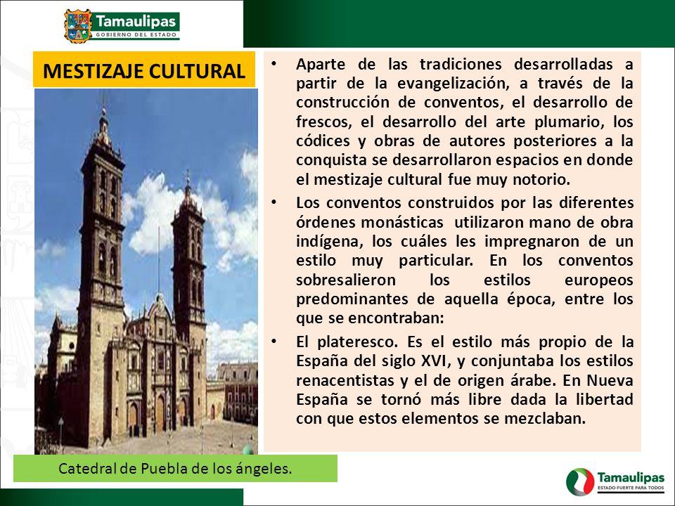 MESTIZAJE CULTURAL Aparte de las tradiciones desarrolladas a partir de la evangelización, a través de la construcción de conventos, el desarrollo de f