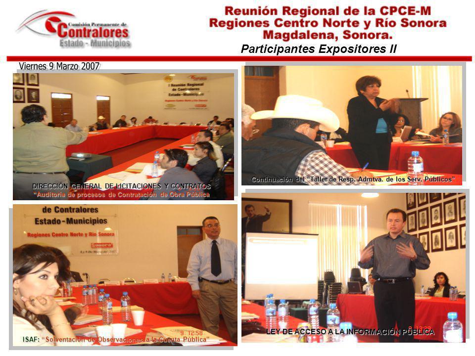 Participantes Expositores II LEY DE ACCESO A LA INFORMACIÓN PÚBLICA DIRECCIÓN GENERAL DE LICITACIONES Y CONTRATOS Auditoría de procesos de Contratació