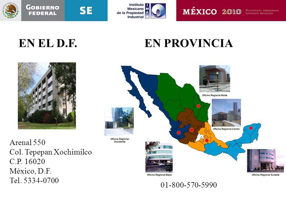 EN PROVINCIAEN EL D.F. Arenal 550 Col. Tepepan Xochimilco C.P. 16020 México, D.F. Tel. 5334-0700 01-800-570-5990