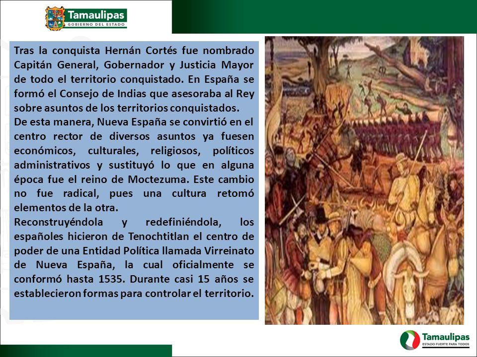 Tras la conquista Hernán Cortés fue nombrado Capitán General, Gobernador y Justicia Mayor de todo el territorio conquistado. En España se formó el Con