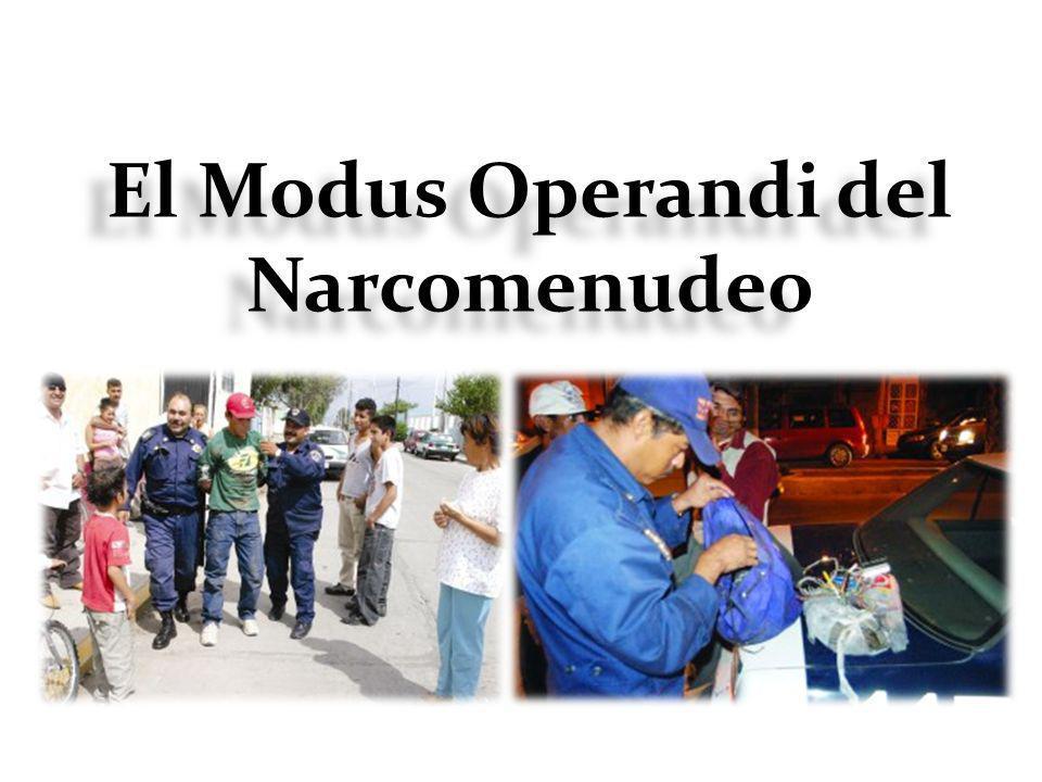 El Modus Operandi del Narcomenudeo