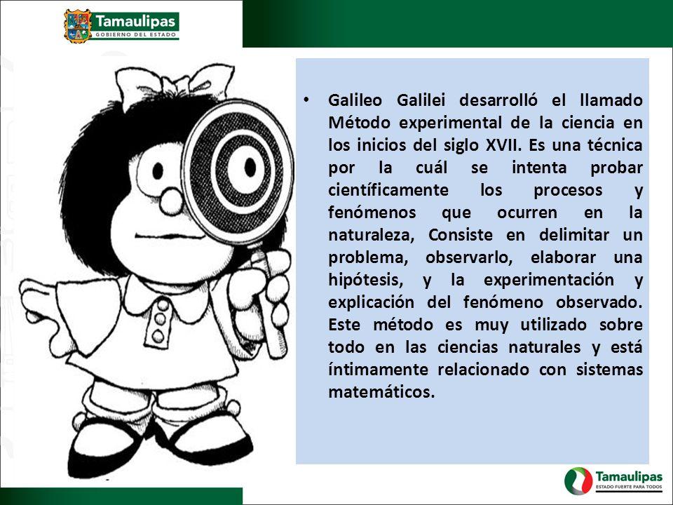 Galileo Galilei desarrolló el llamado Método experimental de la ciencia en los inicios del siglo XVII. Es una técnica por la cuál se intenta probar ci