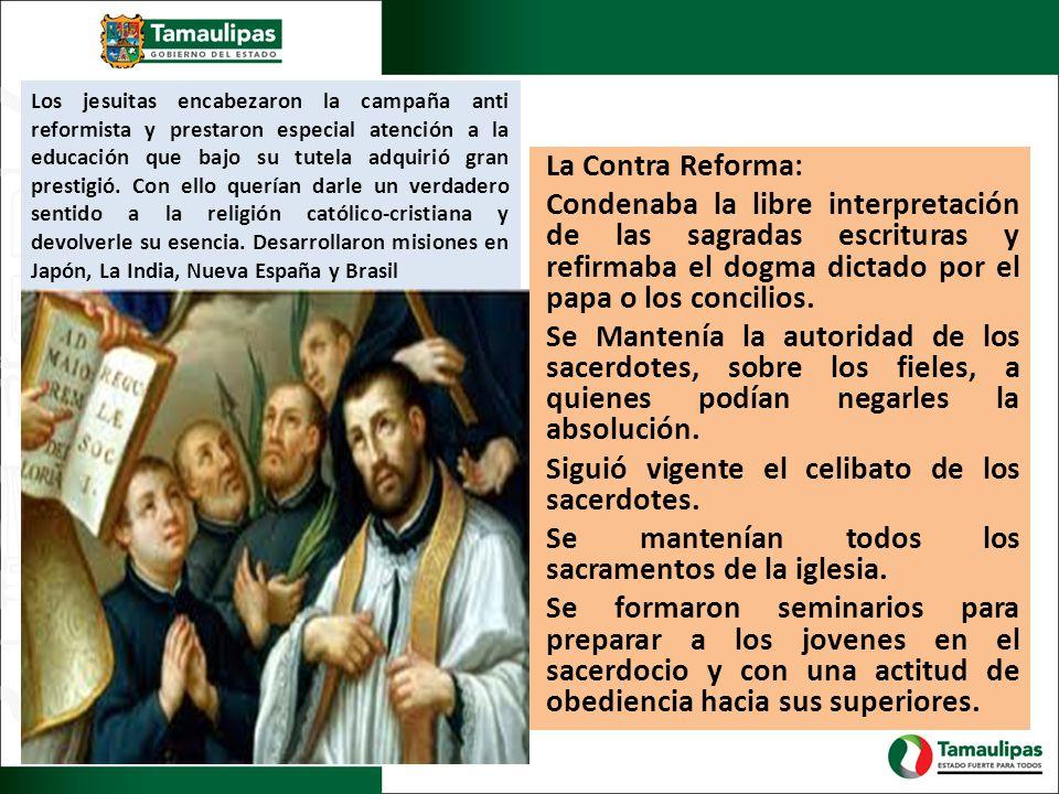 Los jesuitas encabezaron la campaña anti reformista y prestaron especial atención a la educación que bajo su tutela adquirió gran prestigió. Con ello