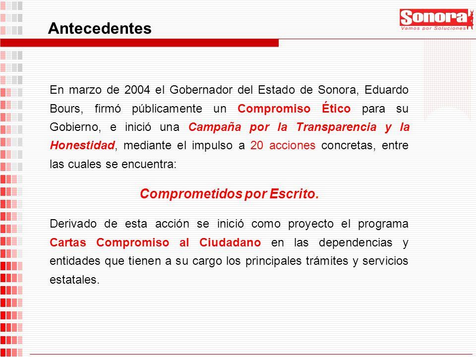En marzo de 2004 el Gobernador del Estado de Sonora, Eduardo Bours, firmó públicamente un Compromiso Ético para su Gobierno, e inició una Campaña por