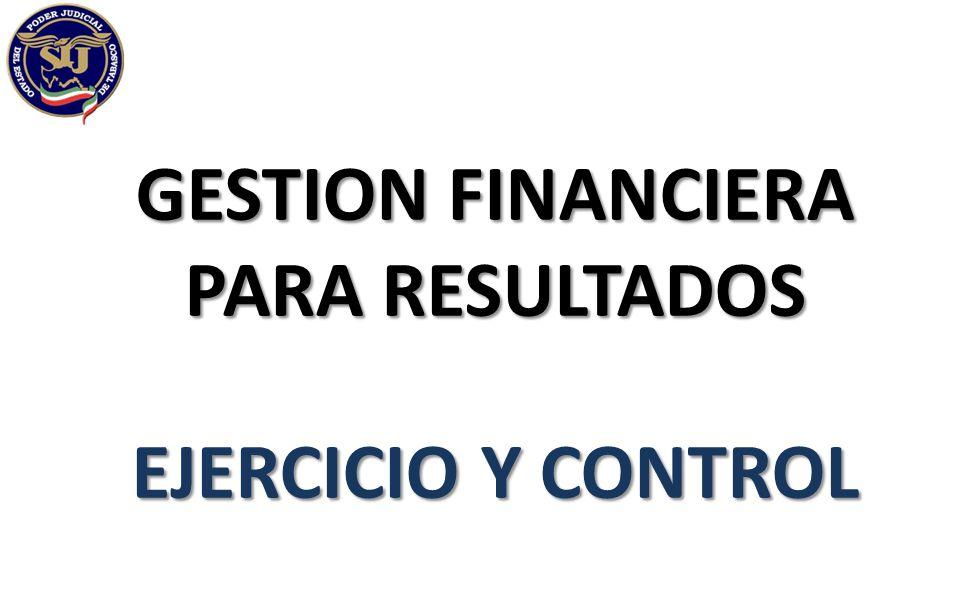 GESTION FINANCIERA PARA RESULTADOS EJERCICIO Y CONTROL
