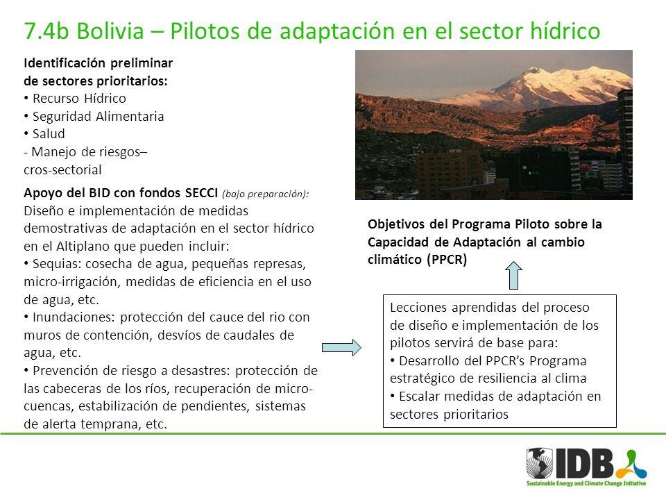 7.4b Bolivia – Pilotos de adaptación en el sector hídrico Apoyo del BID con fondos SECCI (bajo preparación): Diseño e implementación de medidas demost