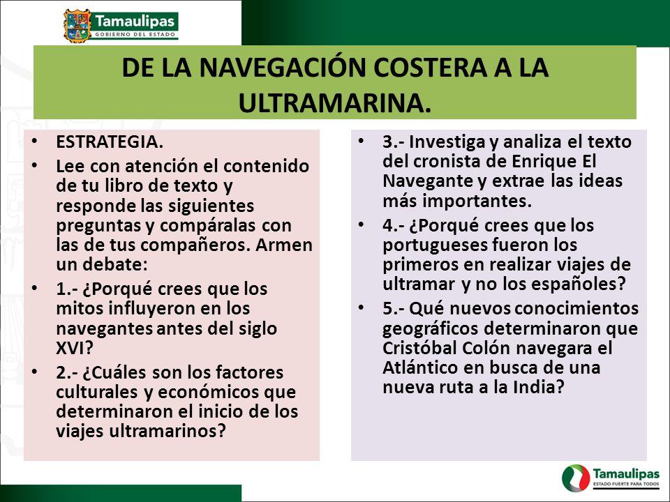 DE LA NAVEGACIÓN COSTERA A LA ULTRAMARINA.ESTRATEGIA.