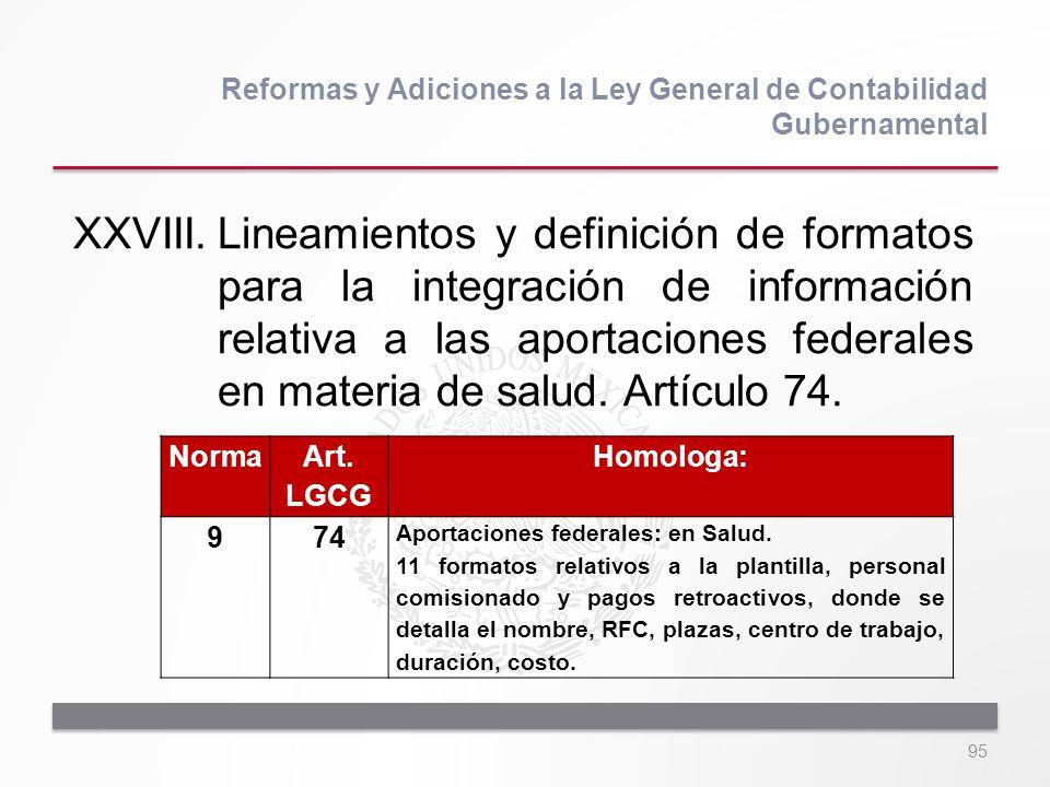 95 XXVIII.Lineamientos y definición de formatos para la integración de información relativa a las aportaciones federales en materia de salud. Artículo