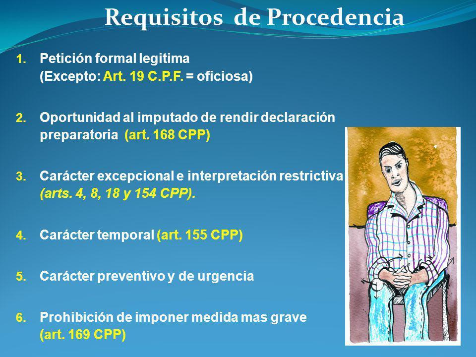 Requisitos de Procedencia 7.Razonabilidad de la medida (arts.