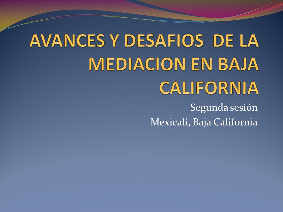 Segunda sesión Mexicali, Baja California