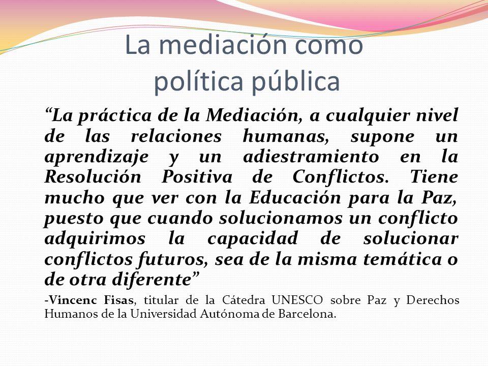 La práctica de la Mediación, a cualquier nivel de las relaciones humanas, supone un aprendizaje y un adiestramiento en la Resolución Positiva de Confl