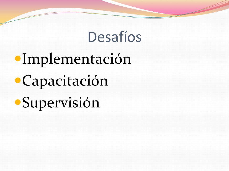 Desafíos Implementación Capacitación Supervisión