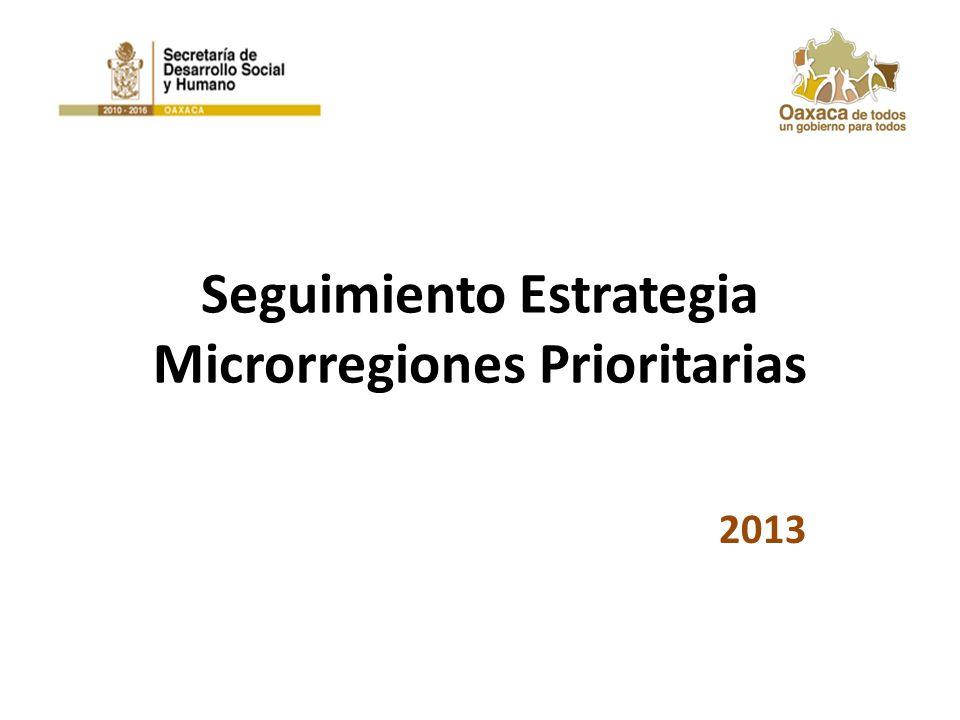Seguimiento Estrategia Microrregiones Prioritarias 2013