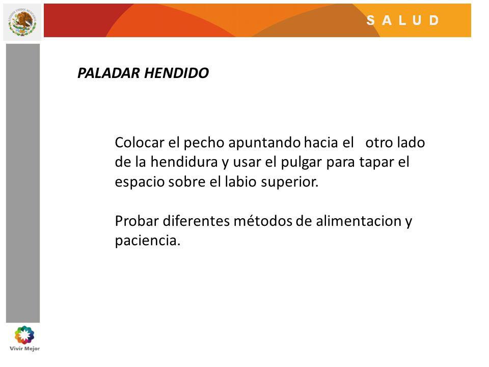 POSICIONES DE LACTANCIA EN PALADAR HENDIDO Posición a horcajadas.- Sentado en las piernas de mama y frente al pecho.
