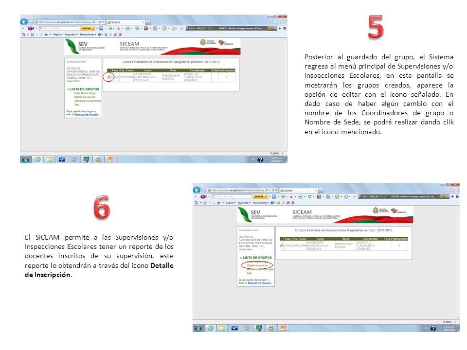 Posterior al guardado del grupo, el Sistema regresa al menú principal de Supervisiones y/o Inspecciones Escolares, en esta pantalla se mostrarán los grupos creados, aparece la opción de editar con el icono señalado.