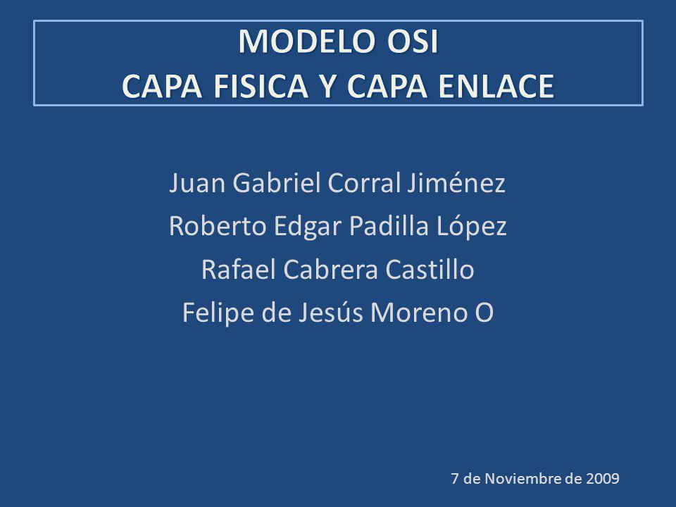 Juan Gabriel Corral Jiménez Roberto Edgar Padilla López Rafael Cabrera Castillo Felipe de Jesús Moreno O 7 de Noviembre de 2009