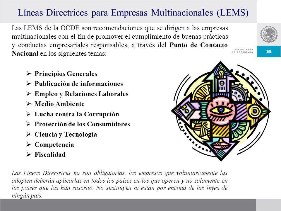 Líneas Directrices para Empresas Multinacionales (LEMS) Las LEMS de la OCDE son recomendaciones que se dirigen a las empresas multinacionales con el f