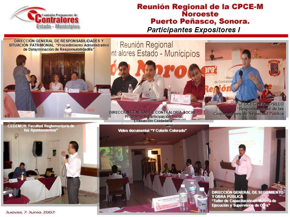 Participantes Expositores I CEDEMUN: Facultad Reglamentaria de los Ayuntamientos DIRECCIÓN GENERAL DE RESPONSABILIDADES Y SITUACIÓN PATRIMONIAL Proced