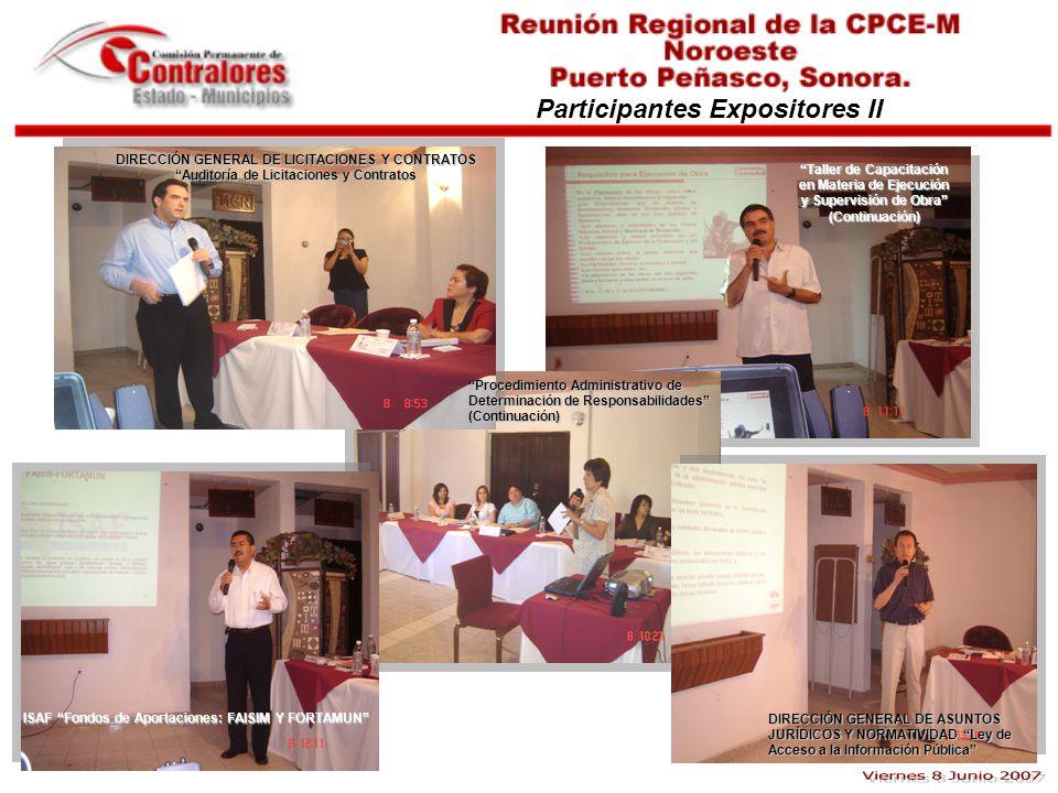 Participantes Expositores II DIRECCIÓN GENERAL DE LICITACIONES Y CONTRATOS Auditoría de Licitaciones y Contratos Taller de Capacitación en Materia de