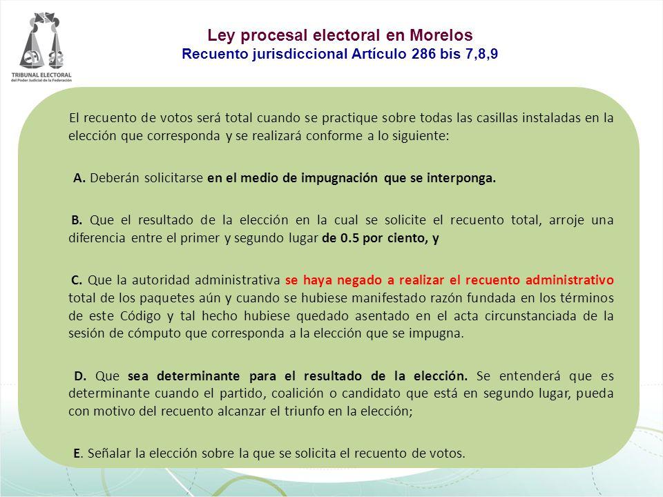 El recuento de votos será total cuando se practique sobre todas las casillas instaladas en la elección que corresponda y se realizará conforme a lo si