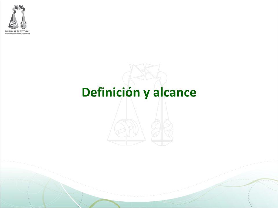 Definición y alcance
