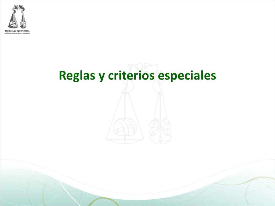 Reglas y criterios especiales